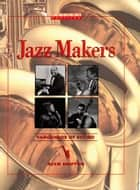 Jazz Makers ebook by Alyn Shipton