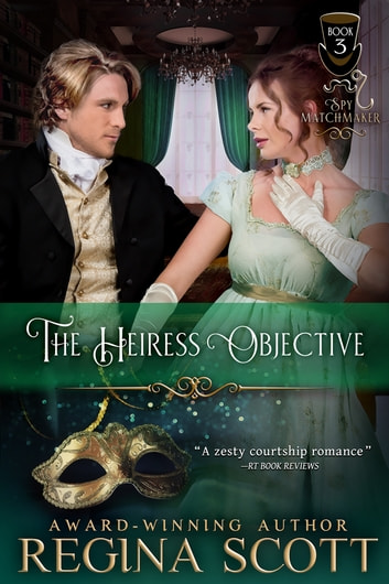 The Heiress Objective ebook by Regina Scott