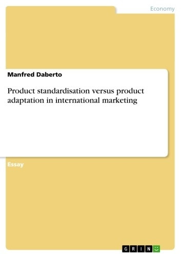Product standardisation versus product adaptation in international marketing ebook by Manfred Daberto