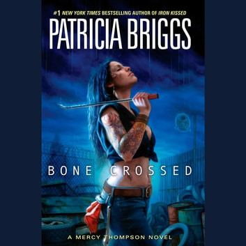 Bone Crossed audiobook by Patricia Briggs