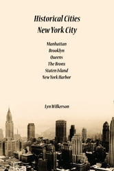 Historical Cities-New York City ebook by Lyn Wilkerson