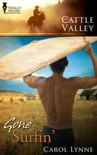 Gone Surfin' ebook by Carol Lynne