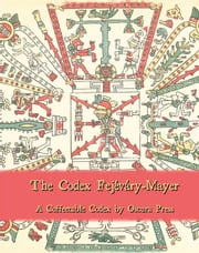 The Codex Fejevary-Mayer ebook by Jason Murk
