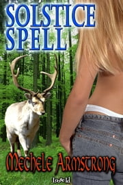 Solstice Spell ebook by Mechele Armstrong