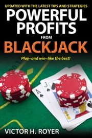 Powerful Profits From Blackjack ebook by Victor H. Royer