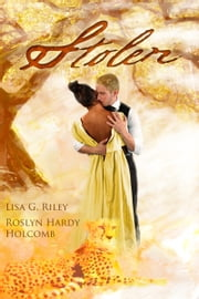 Stolen ebook by Roslyn Hardy Holcomb,Lisa G. Riley