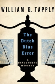 The Dutch Blue Error eBook von William G. Tapply