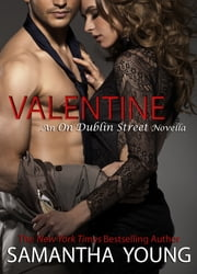 Valentine: An On Dublin Street Novella ebook by Samantha Young