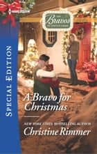 A Bravo for Christmas ebook by Christine Rimmer