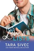 Love and Lists (Chocoholics #1) ebook by Tara Sivec