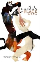 Black Dog ebook by Neil Gaiman