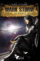 Mark Storm - 3 ebook by Cendrine N. William
