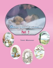 Once Upon A Time - Part (2) ebook by Simi Moneer