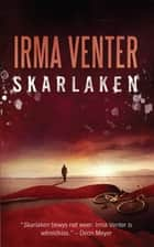 Skarlaken ebook by Irma Venter
