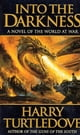 Into the Darkness - A Novel of the World At War ebook by Harry Turtledove