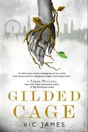 Gilded Cage ebook by Vic James