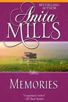 Memories ebook by Anita Mills