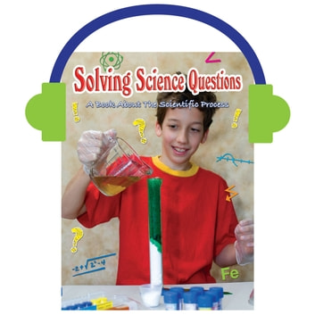 Solving Science Questions - A Book About The Scientific Process audiobook by Rachel Chappell
