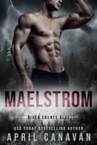 Maelstrom ebook by April Canavan