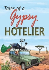 Tales of a Gypsy Hotelier ebook by Christina Synnott