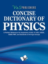Concise Dictionary Of Physics ebook by V&S Publishers' Editorial Board