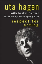 Respect for Acting ebook by Uta Hagen