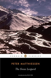 The Snow Leopard ebook by Peter Matthiessen,Pico Iyer