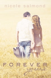 Forever Yours ebook by Nicole Salmond