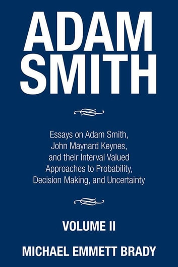 the economic ideas of adam smith and john maynard keynes Few have influenced the social consequences of economic thought more than john maynard keynes  to adam smith 's the wealth of  ideas of the great economic.
