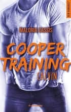 Cooper training Calvin ebook by Maloria Cassis