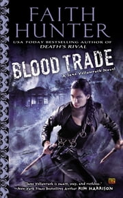 Blood Trade - A Jane Yellowrock Novel ebook by Faith Hunter