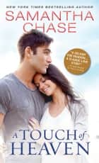 A Touch of Heaven ebook by Samantha Chase