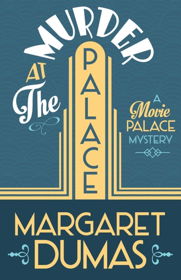 Murder at the Palace ebook by Margaret Dumas