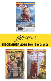 Harlequin Love Inspired December 2018 - Box Set 2 of 2 - Her Amish Christmas Gift\The Rancher's Christmas Match\Mistletoe Twins ebook by Rebecca Kertz, Brenda Minton, Lois Richer