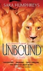 Unbound - A Novella ebook by