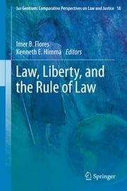 Law, Liberty, and the Rule of Law ebook by