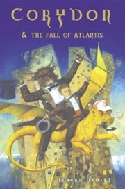Corydon and the Fall of Atlantis ebook by Tobias Druitt