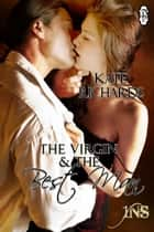 The Virgin and the Best Man (1Night Stand) 電子書 by Kate Richards