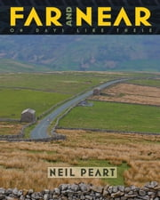 Far and Near - On Days Like These ebook by Neil Peart