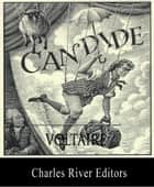 Candide (Illustrated Edition) eBook by Voltaire