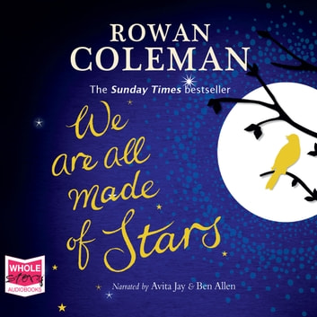 We Are All Made of Stars audiobook by Rowan Coleman