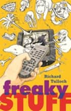 Freaky Stuff ebook by Richard Tulloch