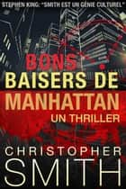 Bons Baisers de Manhattan ebook by