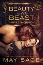 Beauty and the Beast ebook by May Sage