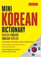 Mini Korean Dictionary - Korean-English English-Korean ebook by Seong-Chui Shin, Gene Baik, Tina Cho