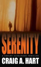 Serenity ebook by Craig A. Hart