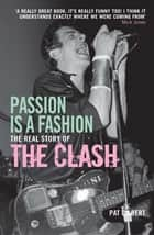 Passion is a Fashion ebook by Pat Gilbert