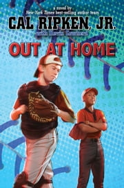 Cal Ripken, Jr.'s All-Stars: Out at Home ebook by Cal Ripken Jr.,Kevin Cowherd