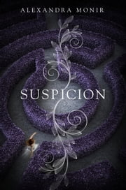Suspicion ebook by Alexandra Monir