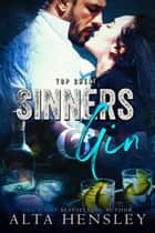 Sinners & Gin ebook by Alta Hensley